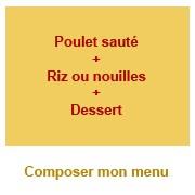 Menu poulet + dessert